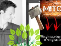 Mito Do Vegetarianismo e Veganismo?